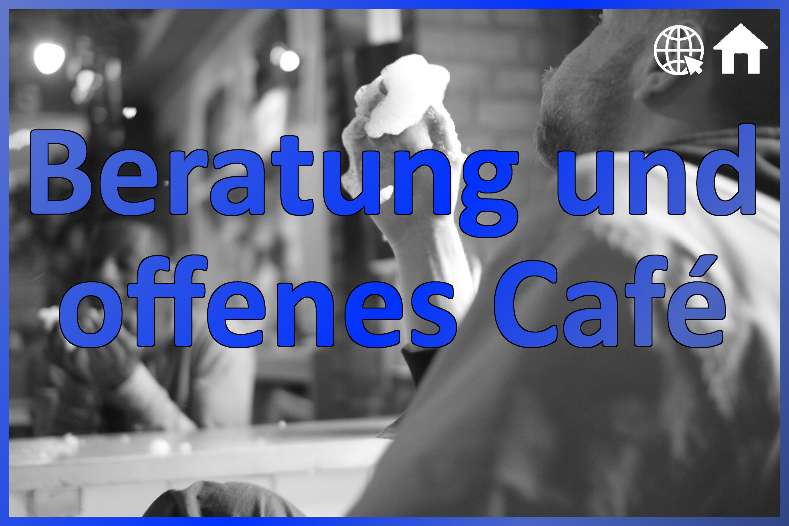 Beratung und offenes Café